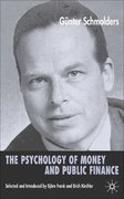 The Psychology of Money and Public Finance 1st edition 9781403941695 1403941696