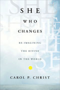 She Who Changes 1st edition 9781403966698 1403966699