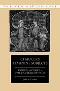 Chaucer's Feminine Subjects 0 9781403973221 1403973229