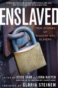 Enslaved: True Stories of Modern Day Slavery 1st Edition 9781403974938 1403974934