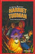 Harriet Tubman and the Underground Railroad 0 9781404233935 1404233938