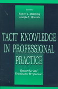 Tacit Knowledge in Professional Practice 1st edition 9780805824360 0805824367