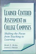 Learner-Centered Assessment on College Campuses 1st Edition 9780205287383 0205287387