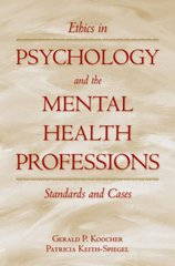 Ethics in Psychology and the Mental Health Professions 3rd Edition 9780195149111 0195149114