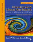 Criminal Conduct and Substance Abuse Treatment: Strategies For Self-Improvement and Change, Pathways to Responsible Living 2nd Edition 9781412905916 1412905915