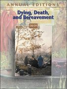 Annual Editions: Dying, Death, and Bereavement 08/09 10th edition 9780073397719 0073397717