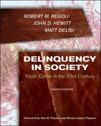 Delinquency in Society: 7th edition 9780073401546 0073401544