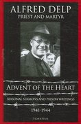 Advent of the Heart 1st Edition 9781586170813 1586170813