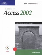 New Perspectives on Microsoft Access 2002, Comprehensive 1st edition 9780619020897 061902089X