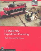 Climbing - Expedition Planning 1st edition 9780898867701 0898867703