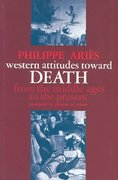 Western Attitudes Toward Death 0 9780801817625 0801817625