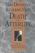 How Different Religions View Death & Afterlife 2nd edition 9780914783855 0914783858
