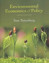 Environmental Economics and Policy 5th edition 9780321348906 0321348907