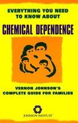 Everything You Need to Know about Chemical Dependence 0 9780935908534 0935908536