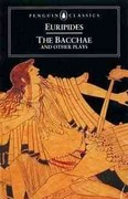 The Bacchae and Other Plays 2nd Edition 9780140440447 0140440445