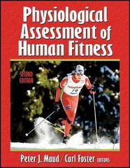 Physiological Assessment of Human Fitness 2nd Edition 9780736046336 073604633X