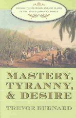 Mastery, Tyranny, and Desire 0 9780807855256 0807855251