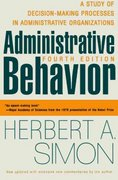 Administrative Behavior, 4th Edition 4th edition 9780684835822 0684835827