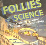 Follies of Science 0 9781933108094 1933108096