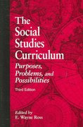 The Social Studies Curriculum 3rd edition 9780791469101 0791469107