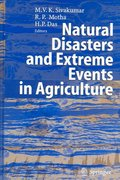 Natural Disasters and Extreme Events in Agriculture 1st edition 9783540224907 3540224904
