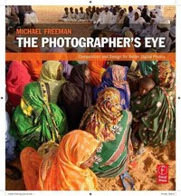 The Photographer's Eye 1st Edition 9780240809342 0240809343