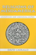 Religions of Mesoamerica 1st Edition 9781577660064 1577660064