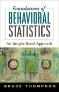 Foundations of Behavioral Statistics 1st edition 9781593852856 1593852851