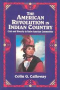 The American Revolution in Indian Country 1st Edition 9780521475693 0521475694