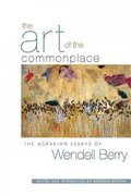 The Art of the Commonplace 1st Edition 9781593760076 1593760078