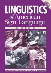 Linguistics of American Sign Language, 4th Ed. 4th edition 9781563682834 1563682834