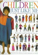 Children Just Like Me 1st Edition 9780789402011 0789402017