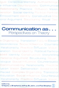 Communication as ... 1st Edition 9781412906586 141290658X