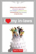 I Heart My In-Laws 1st edition 9780805082791 0805082794