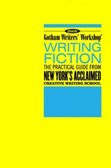 Writing Fiction 1st Edition 9781582343303 1582343306