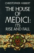 The House of Medici 1st Edition 9780688053390 0688053394