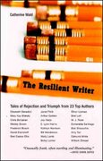 The Resilient Writer 0 9780892553075 0892553073