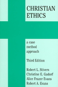 Christian Ethics 3rd edition 9781570756214 157075621X
