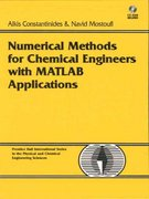 Numerical Methods for Chemical Engineers with MATLAB Applications 1st edition 9780130138514 0130138517