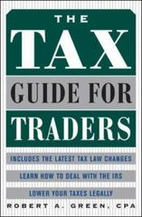 The Tax Guide for Traders 1st edition 9780071441391 0071441395
