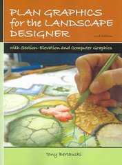 Plan Graphics for the Landscape Designer 2nd Edition 9780131720633 0131720635