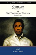 Othello and the Tragedy of Mariam, A Longman Cultural Edition 1st edition 9780321096999 0321096991