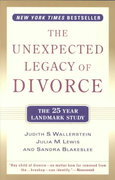The Unexpected Legacy of Divorce 0 9780786886166 0786886161