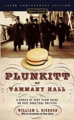 Plunkitt of Tammany Hall 1st Edition 9780451526205 0451526201