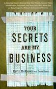 Your Secrets Are My Business 0 9781563525773 1563525771