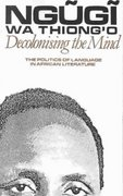 Decolonising the Mind 0 9780435080167 0435080164
