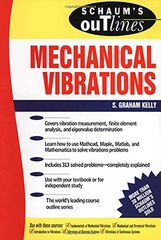 Schaum's Outline of Mechanical Vibrations 1st Edition 9780070340411 0070340412