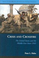 Crisis and Crossfire 1st Edition 9781574888201 157488820X