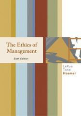 The Ethics of Management 6th Edition 9780073405032 0073405035