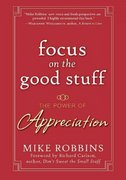 Focus on the Good Stuff 1st edition 9780787988791 0787988790
